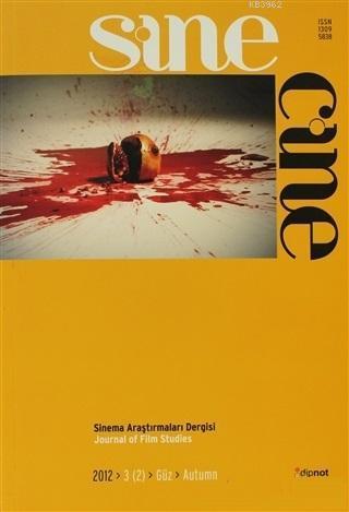 Sinecine Sayı: 2012/2 Sinema Araştırmaları Dergisi