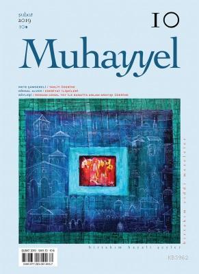 Muhayyel Dergisi Sayı 10 - Şubat 2019