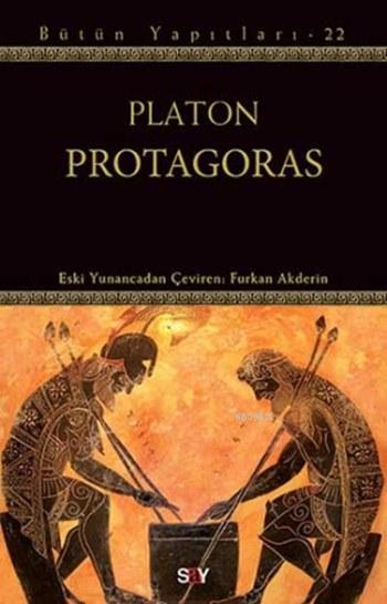 Protagoras; Bütün Yapıtları - 22