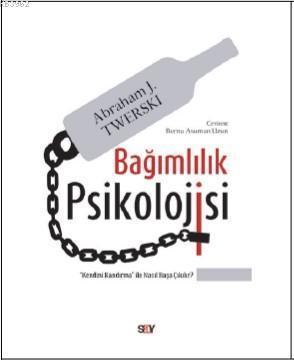 Bağımlılık Psikolojisi;