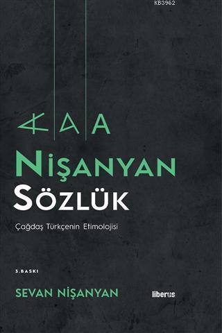 Nişanyan Sözlük (Ciltli); Çağdaş Türkçenin Etimolojisi