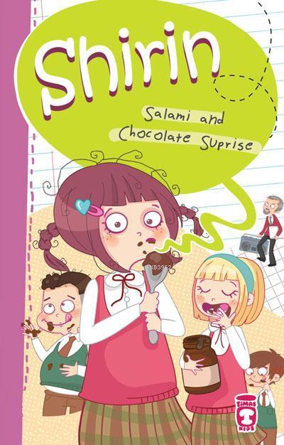 Shirin- Salami and Chocalate Surprise