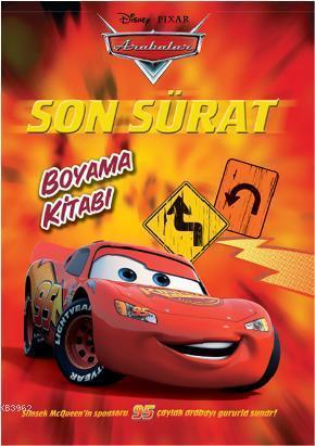 Arabalar Son Sürat Boyama Kitabı Disney 9786050901337 Kitap