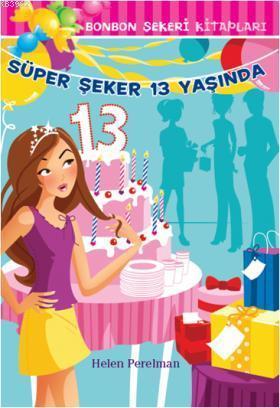 Bonbon Şekeri 19 - Süper Şeker 13 Yaşında