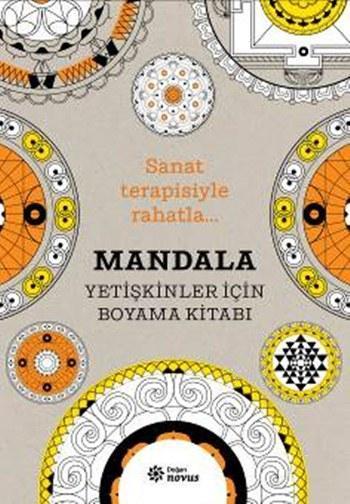 Mandala - Yetişkinler İçin Boyama Kitabı; Sanat Terapisiyle Rahatla...
