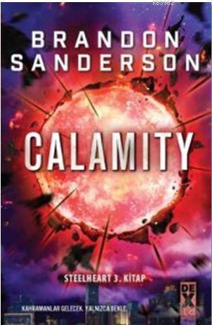 Calamity; Steelheart 3. Kitap