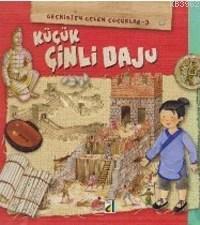 Küçük Çinli Daju; Geçmişten Gelen Çocuklar 3