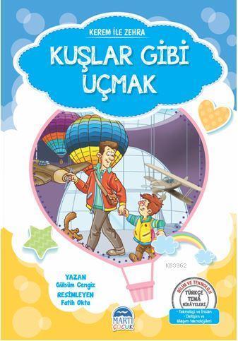 Kerem İle Zehra - Kuşlar Gibi Uçmak; Türkçe Tema Hikâyeleri Seti