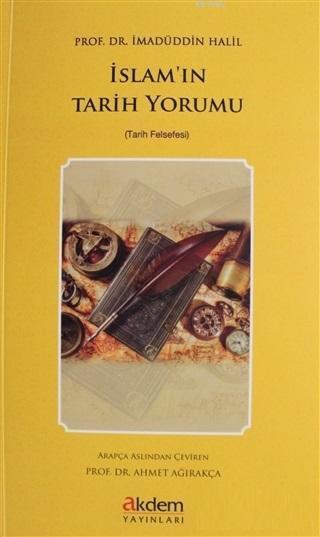 İslam'ın Tarih Yorumu Tarih Felsefesi