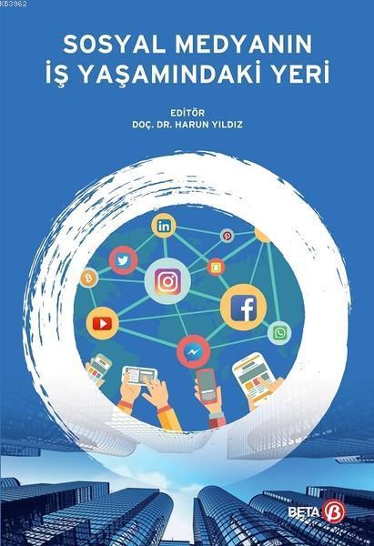 Sosyal Medyanın İş Yaşamındaki Yeri