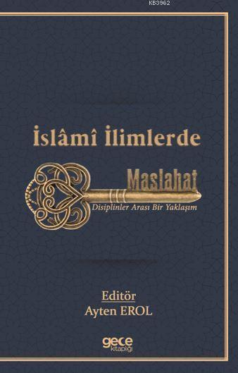 Islami Ilimlerde Maslahat