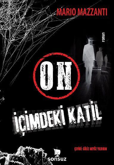 ON İÇİMDEKİ KATİL