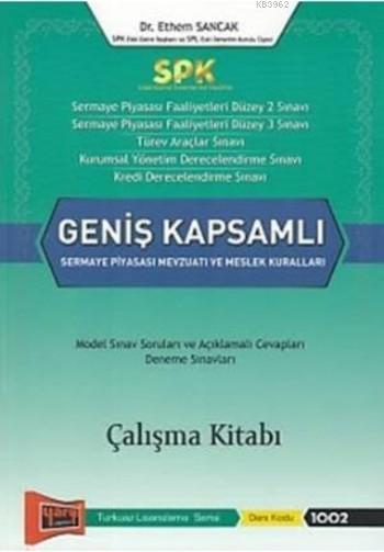 SPK Geniş Kapsamlı Sermaye Piyasası Mevzuatı ve Meslek Kuralları Çalışma Kitabı