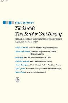 Türkiye'de Yeni İktidar Yeni Direniş; Sermaye-Ulus-Devlet Karşısında  Yerelötesi Müşterekler