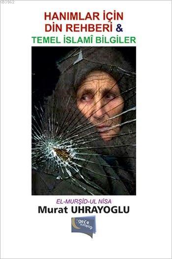 Hanımlar için Din Rehberi ve Temel İslam Bilgiler