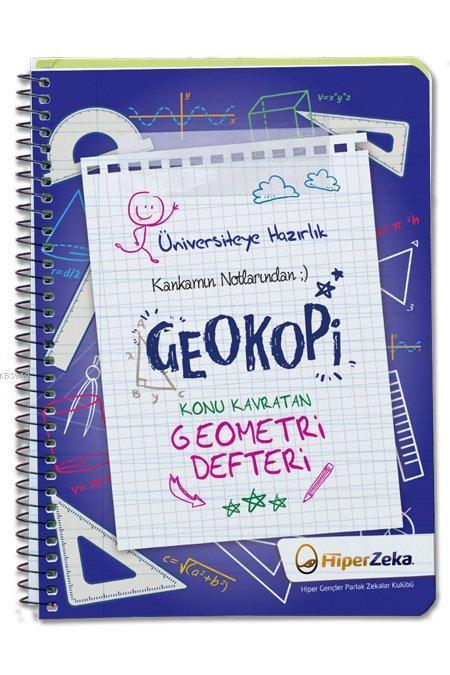 Hiper Zeka Yayınları Kankamın Notlarından Geokopi Konu Kavratan Geometri Defteri Hiper Zeka