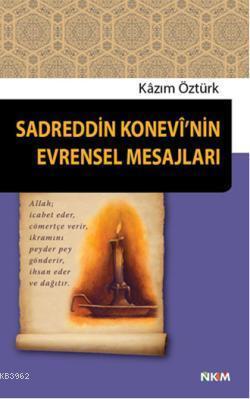 Sadreddin Konevinin Evrensel Mesajları