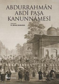 Abdurrahmân Abdî Paşa Kanunnâmesi