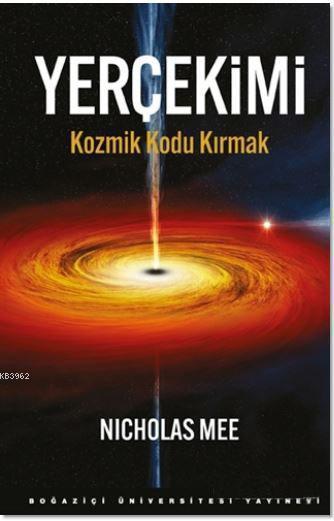 Yerçekimi; Kozmik Kodu Kırmak