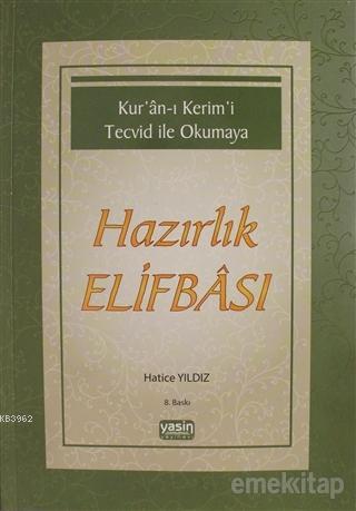 Kuranı Kerimi Tecvid ile Okumaya Hazırlık Elifbası