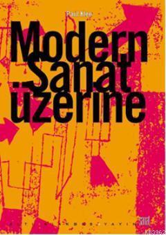 Modern Sanat Üzerine