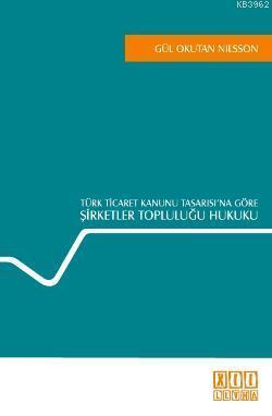 Türk Ticaret Kanunu Tasarısı'na Göre| Şirketler Topluluğu Hukuku