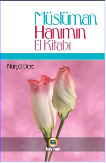 Müslüman Hanımın El Kitabı