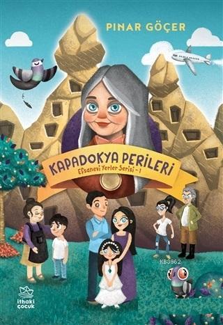 Kapadokya Perileri; Efsanevi Yerler Serisi 1