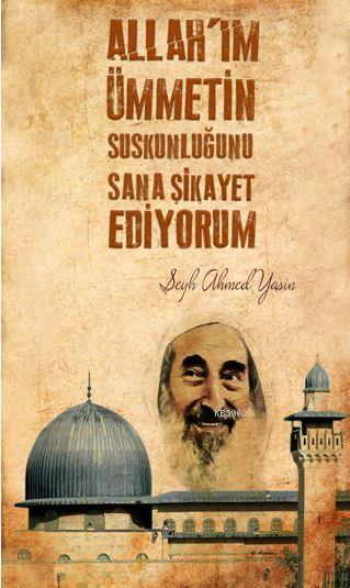 Şeyh Ahmet Yasin; Dava Adamı Ajandası - 05