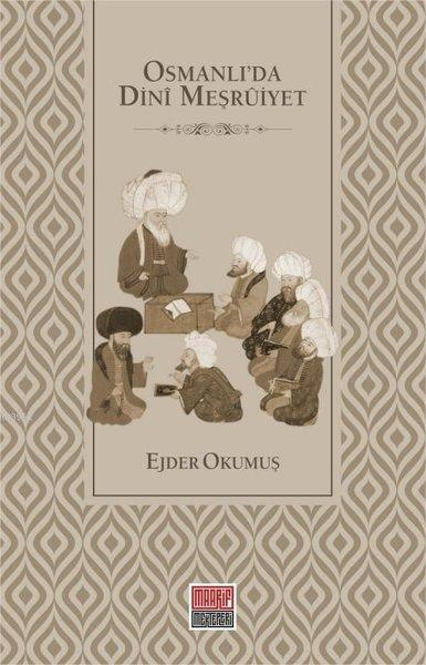 Osmanlı'da Dini Meşruiyet