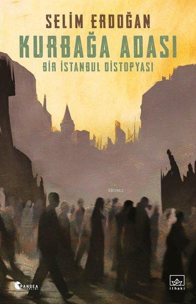 Kurbağa Adası - Bir İstanbul Distopyası