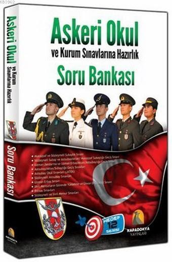 Askeri Okul ve Kurum Sınavlarına Hazırlık Soru Bankası
