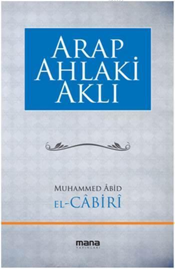 Arap Ahlaki Aklı
