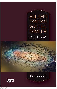Allah'ı Tanıtan Güzel İsimler; Literatür, Tasnif ve Değerlendirme
