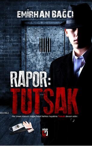 Rapor: Tutsak