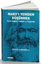 Marx'ı Yeniden Düşünmek; İnsan Doğası,Toplum ve Özgürlük