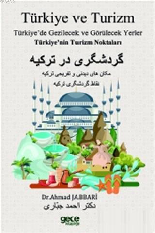Türkiye ve Turizm Türkiye'nin Turizm Noktaları