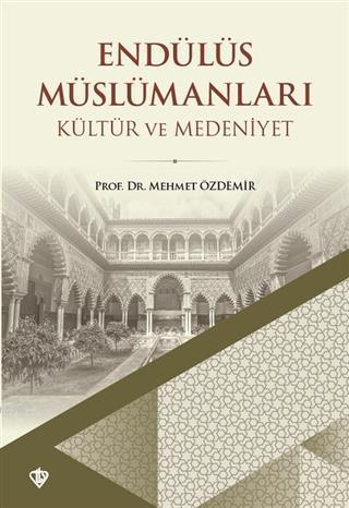 Endülüs Müslümanları - Kültür ve Medeniyet