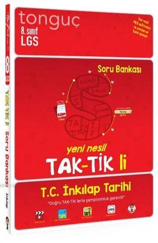 Tonguç 8.Sınıf LGS T.C. İnkılap Tarihi ve Atatürkçülük Tak - tikli Soru Bankası