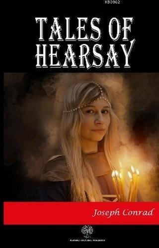 Tales of Hearsay