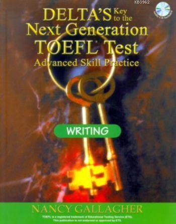 Delta's Key to the Next Generation Toefl Writing