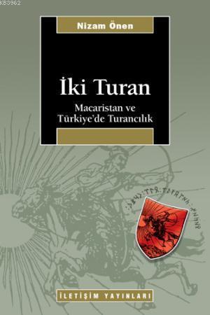 İki Turan; Macaristan ve Türkiye'de Turancılık