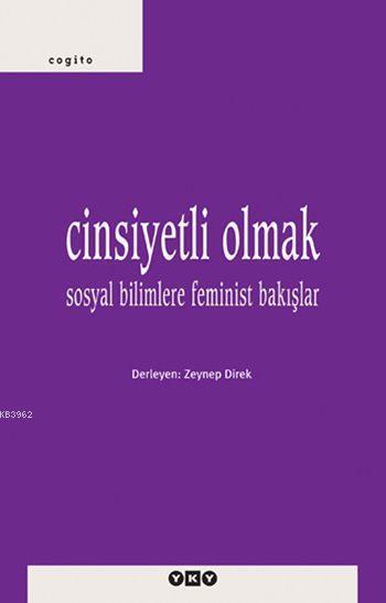 Cinsiyetli Olmak; Sosyal Bilimlere Feminist Bakışlar