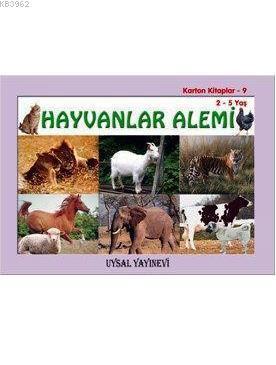 Karton Kitap-9-Hayvanlar Alemi; (2-5 Yaş)