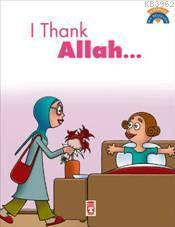 I Thank Allah; (Allah'a Şükrediyorum)