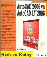 Autocad 2006 Autocad Lt 2006; Hızlı ve Kolay