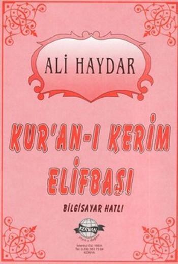 Kur'an-ı Kerim Elifbası (Bilgisayar Hatlı)