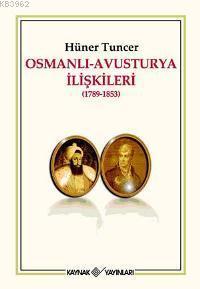 Osmanlı - Avusturya İlişkileri (1789-1853)