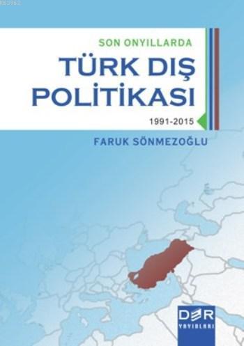 Son Onyıllarda Türk Dış Politikası; 1991 - 2015