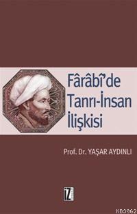 Fârâbî'de Tanrı-İnsan İlişkisi